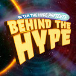 Behind The Hype